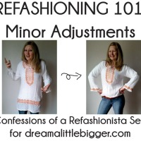 Refashioning 101: Minor Adjustments