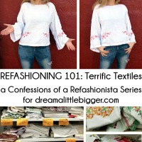Refashioning 101: Terrific Textiles